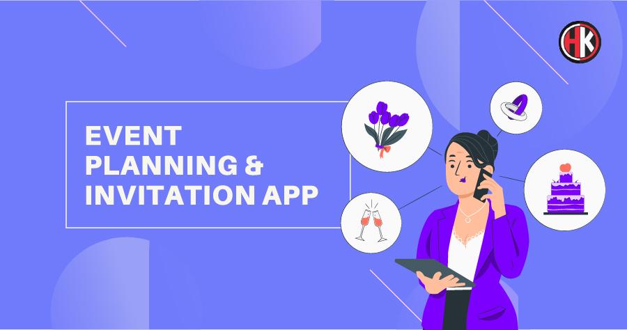 Event planning and invitation app