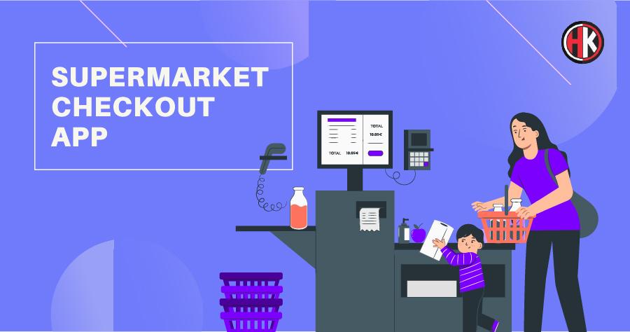 Supermarket checkout App