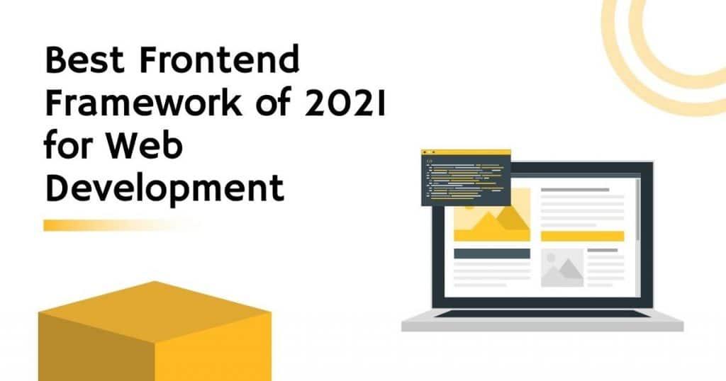 Frontend Framework Ends of 2021