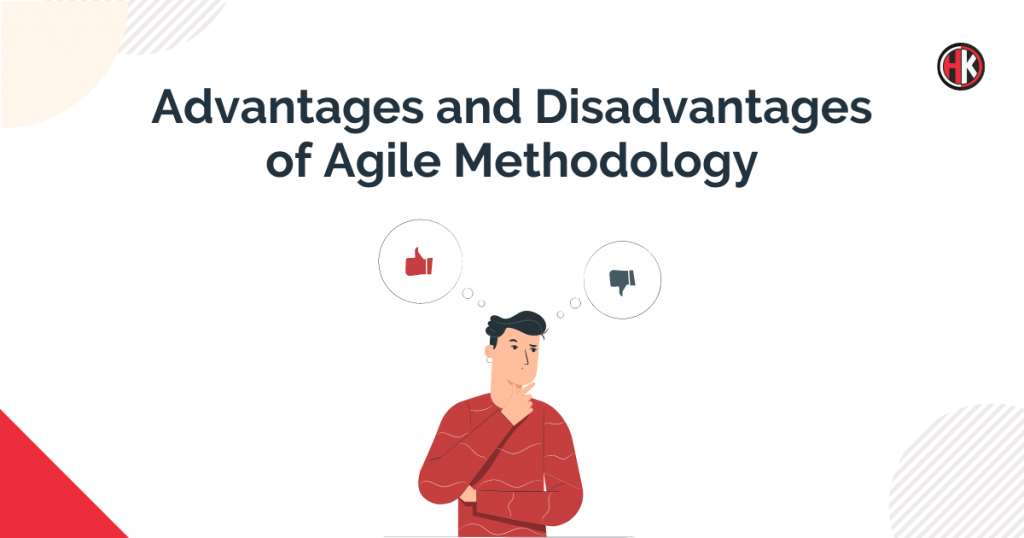 advantages and disadvantages of agile methodology