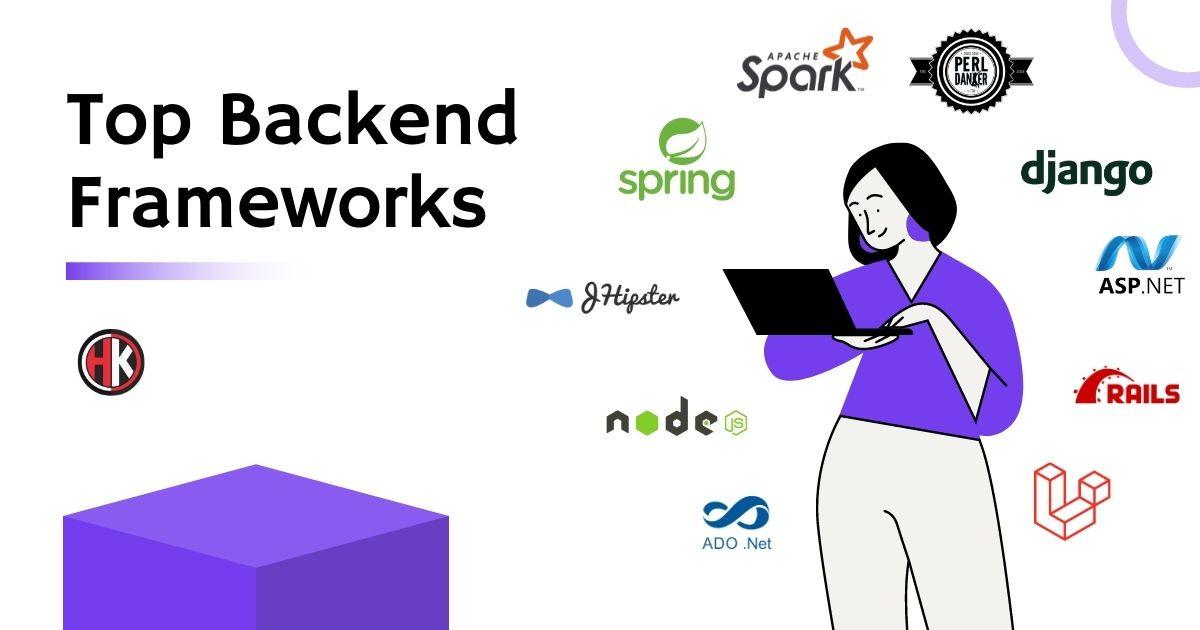 Best Top Backend Frameworks of 2021 For Web Development